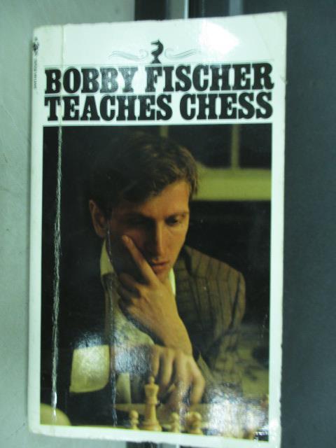 【書寶二手書T6/嗜好_JBA】Bobby fischer teaces chess_1966
