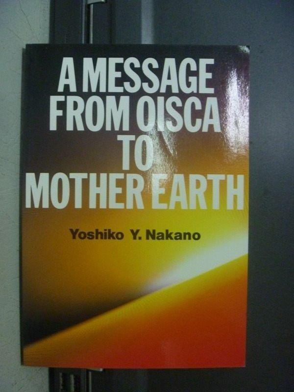 【書寶二手書T9/原文小說_ONQ】A MESSAGE FROM OISCA TO MOTHER EARTH