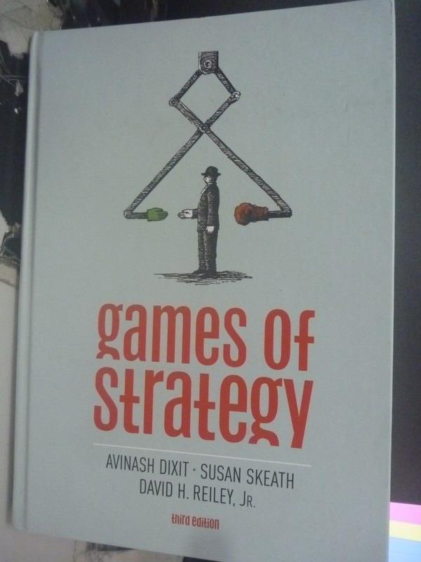 【書寶二手書T8/大學商學_QXB】Games of Strategy3/e_Avinash K. Dixit