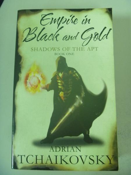 【書寶二手書T1/原文小說_IBF】Empire in Black & Gold: Shadows of the Apt. Book One_Adrian Tchaikovsky, Adrian Tchaikovsky
