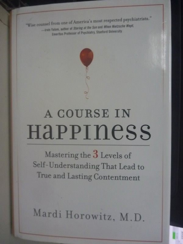 【書寶二手書T5/兩性關係_HSQ】A Course in Happiness: Mastering the