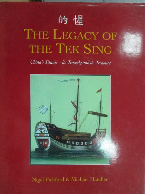 【書寶二手書T1/原文書_ZGP】The legacy of the tek sing