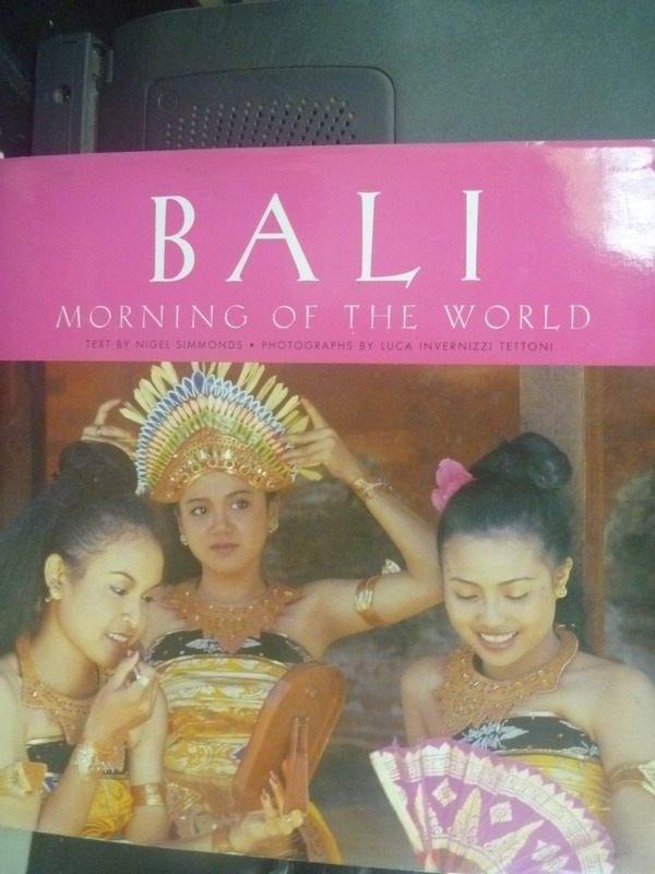 【書寶二手書T7/旅遊_ZEJ】Bali: Morning of the World
