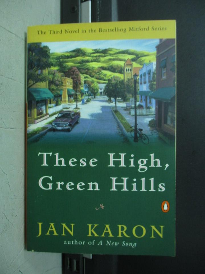 【書寶二手書T5/原文小說_NMM】These high green hills_Jan karon