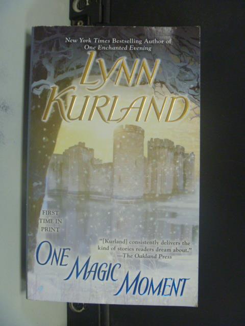【書寶二手書T1/原文小說_GRX】One Magic Moment _Lynn Kurland