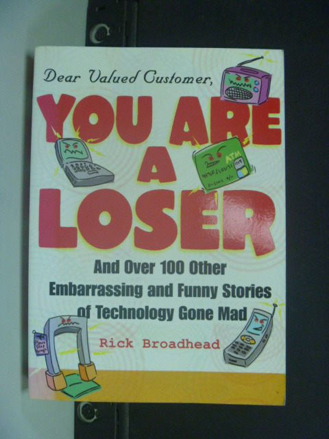 【書寶二手書T3/行銷_KHX】Dear Valued Customer, You Are a Loser