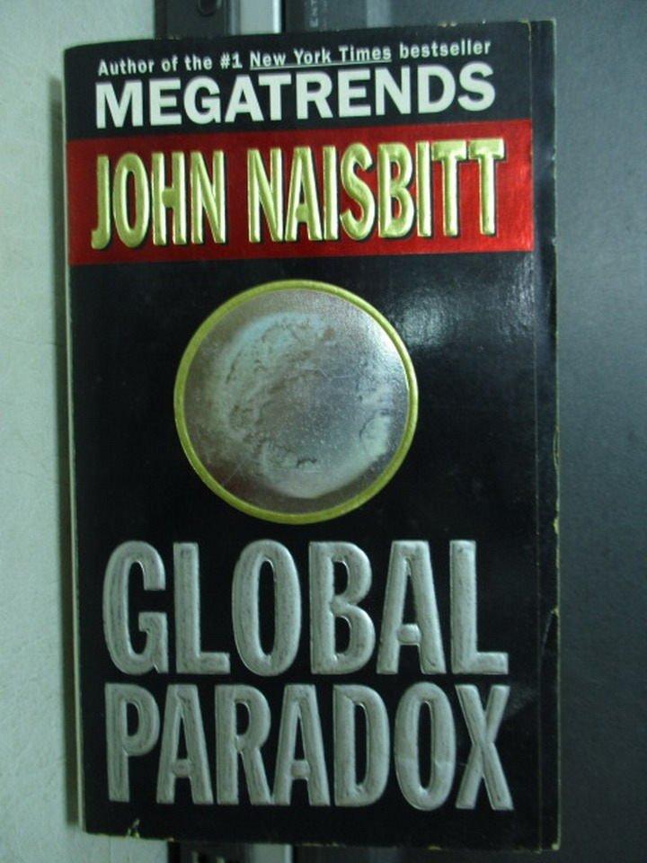 【書寶二手書T9/財經企管_OQQ】Global paradox_John Naisbitt