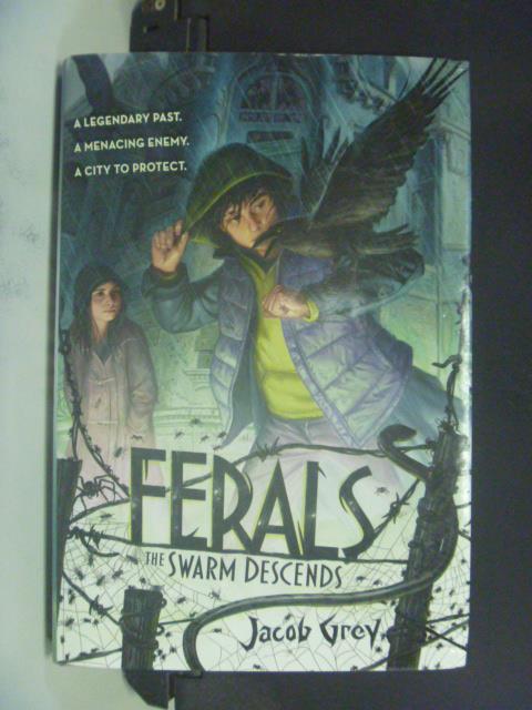 【書寶二手書T6/原文小說_GEI】Ferals 2: The Swarm Descends_Jacob Grey