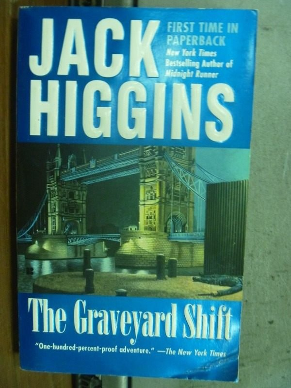 【書寶二手書T8/原文小說_HLS】The graveyard shift_Jack higgins