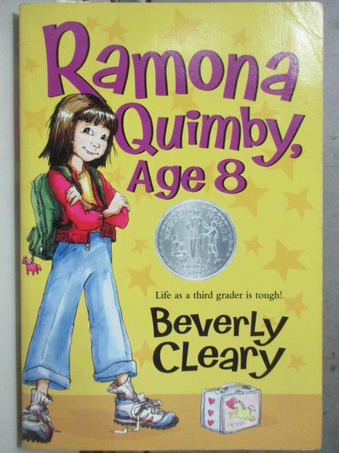 【書寶二手書T1/原文小說_HAU】Ramona Quimby, Age 8_Beverly Cleary, Beverly Cleary
