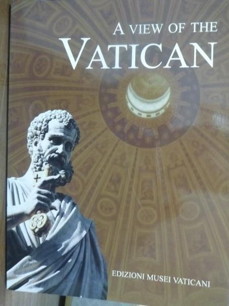 【書寶二手書T9/藝術_PIT】A View of the Vatican_Carla Cecilia