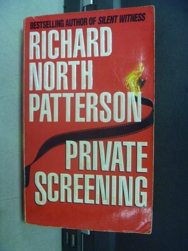 【書寶二手書T9/原文小說_KSF】Private Screening_Richard North Patterson
