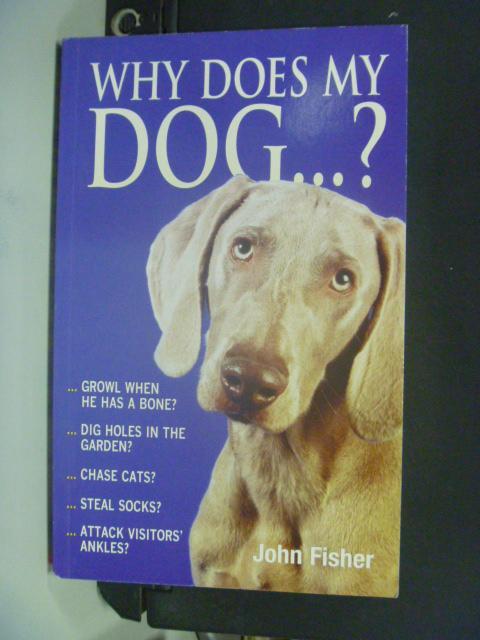 【書寶二手書T8/寵物_HFP】Why Does My Dog