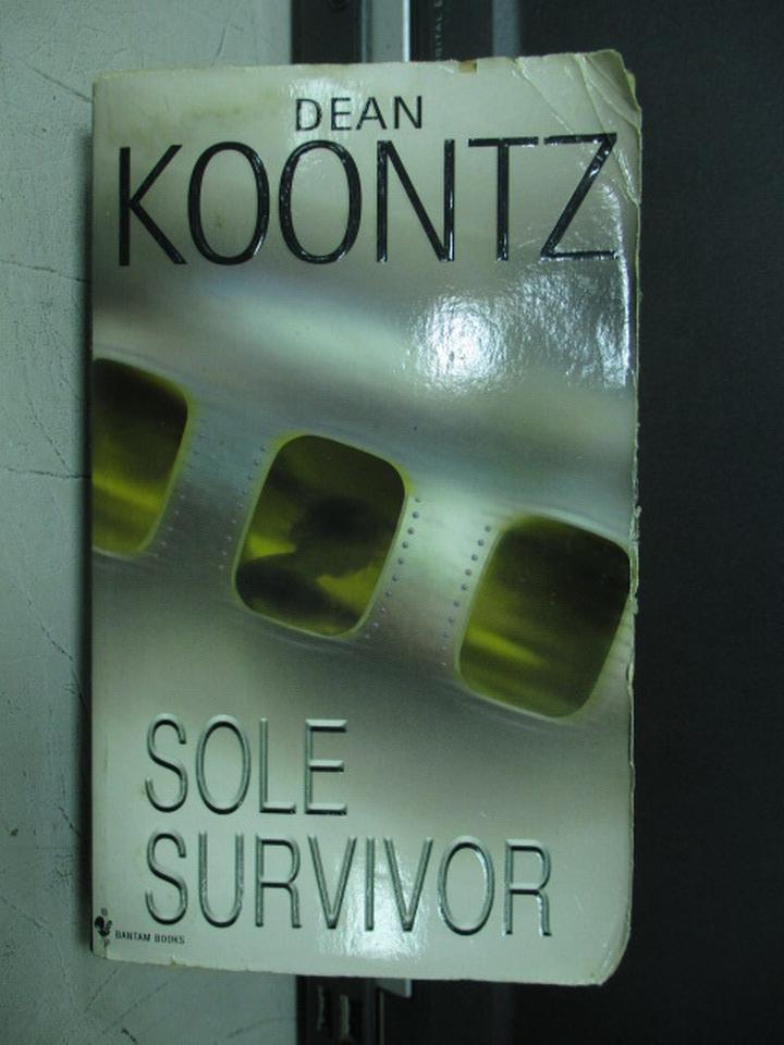【書寶二手書T5/原文小說_NMI】Sole survivor_Dean koontz