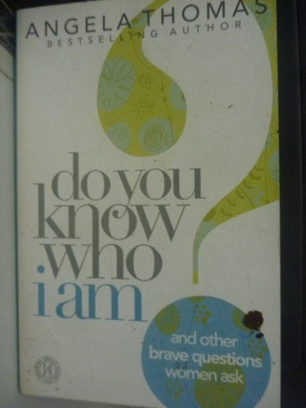 【書寶二手書T6/心靈成長_HSQ】Do You Know Who I Am?
