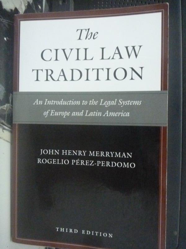 【書寶二手書T5/法律_LED】The Civil Law Tradition_John Henry Merryman