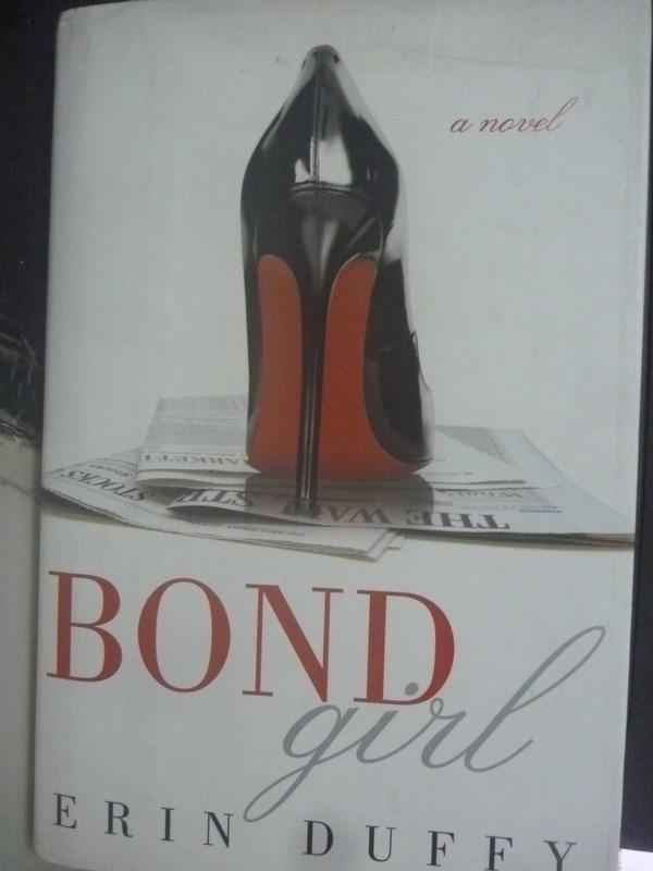 【書寶二手書T8/原文小說_ZHZ】Bond Girl_Duffy, Erin