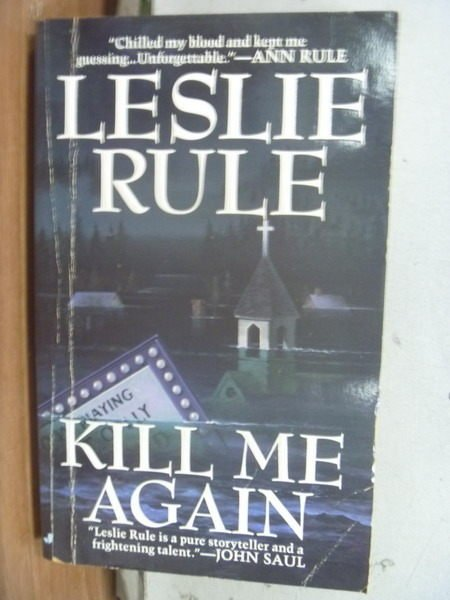 【書寶二手書T8/原文小說_HNH】Kill me Again_Leslie Rule