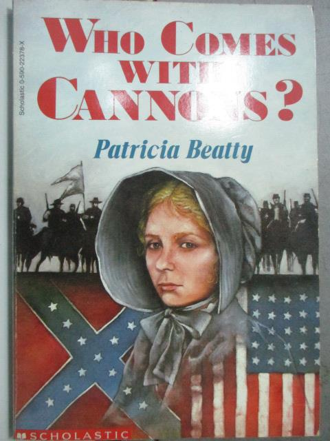 【書寶二手書T1/原文小說_HBX】Who comes with cannons?_Patricia Beatty