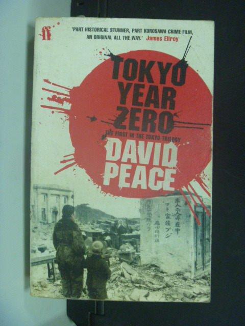 【書寶二手書T7/歷史_OIE】Tokyo Year Zero_David Peace