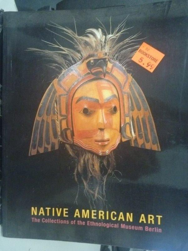 【書寶二手書T5/藝術_YAQ】Native American Art_Peter Bolz
