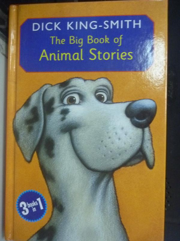 【書寶二手書T7/原文書_LOF】The big book of animal stories_Dick King-Sm