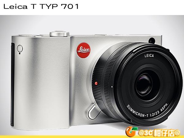 德國 徠卡 Leica T Typ 701 18-56mm + 23mm F2 雙鏡組 3.7吋觸控 銀 興華拓展公司貨