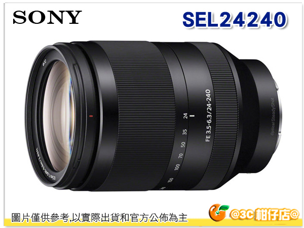 SONY FE 24-240mm F3.5-6.3 OSS 變焦旅遊鏡 SEL24240 台灣索尼公司貨