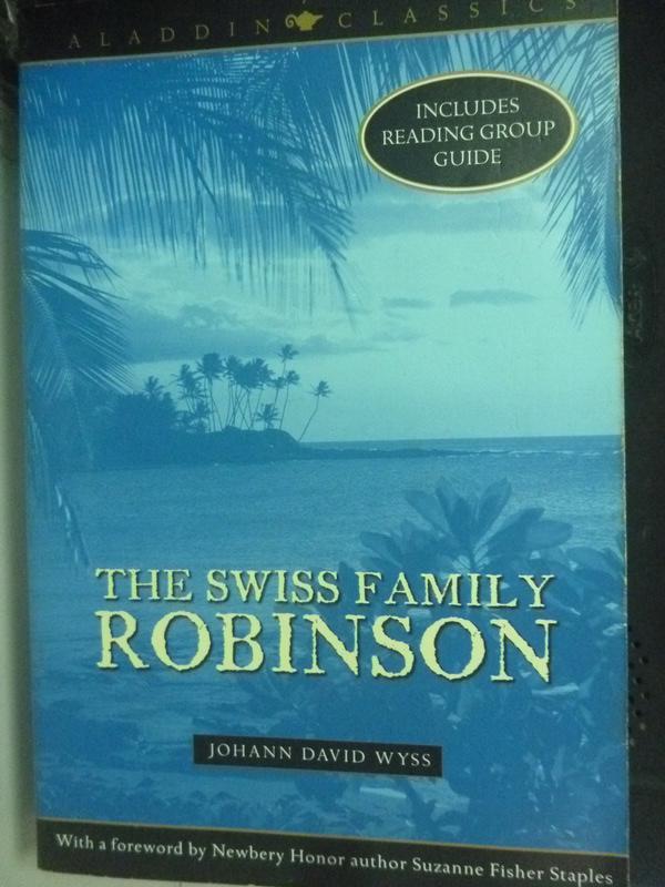 【書寶二手書T3/原文小說_LOF】The Swiss Family Robinson_Johann David Wys