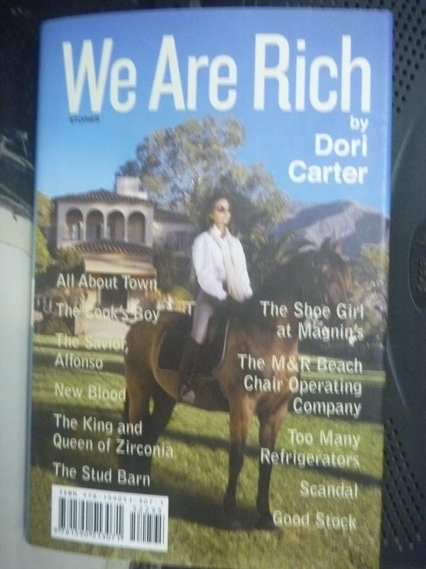 【書寶二手書T5/原文書_HAT】We Are Rich: Stories_Carter, Dori