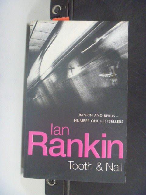 【書寶二手書T8/原文小說_KJM】Tooth & Nail_Ian Rankin