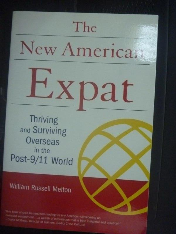 【書寶二手書T1/原文書_YDX】The New American Expat_William Russell Melton