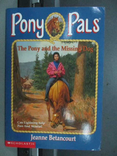 【書寶二手書T1/語言學習_NEL】The ponv and the missing dog_2000年