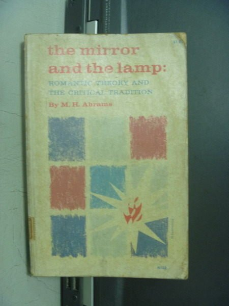 【書寶二手書T5/原文小說_OOK】The mirror and the lamp_M.H.Abrams