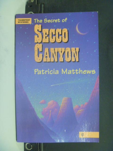 【書寶二手書T4/原文小說_NLX】The Secret of Secco Canyon_Matthews