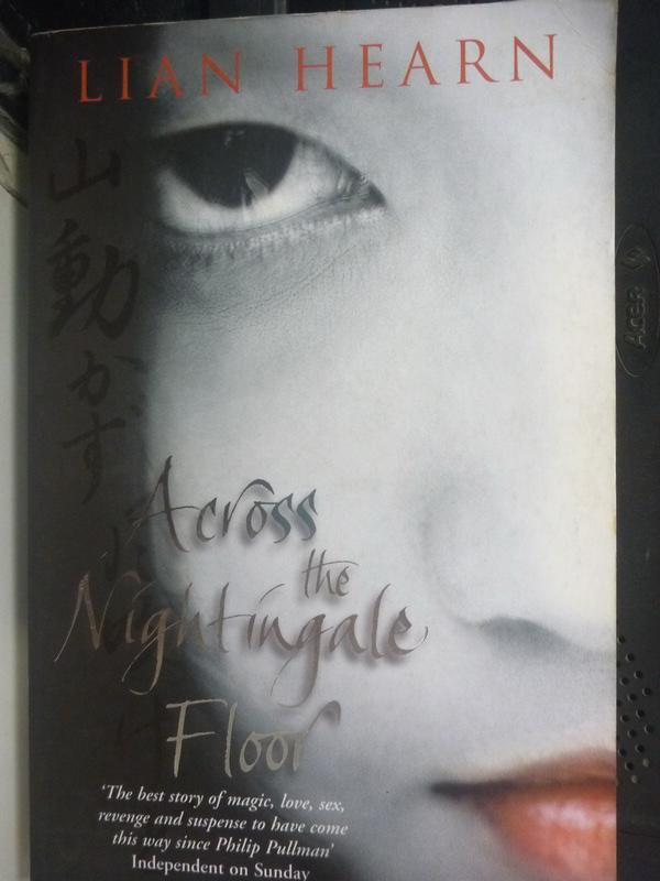 【書寶二手書T9/原文小說_LOF】Across the Nightingale Floor 穿越夜鶯地_李安·赫恩
