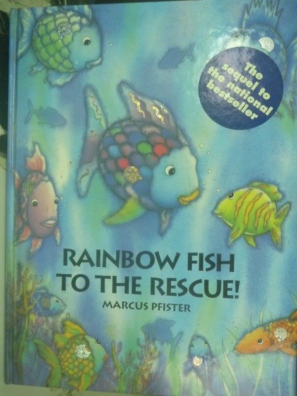 【書寶二手書T1/少年童書_YDU】Rainbow Fish to the Rescue!_Marcus Pfister