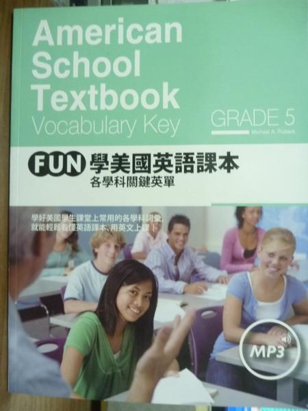 【書寶二手書T7/語言學習_QCP】FUN學美國英語課本:各學科關鍵英單Grade 5_無MP3
