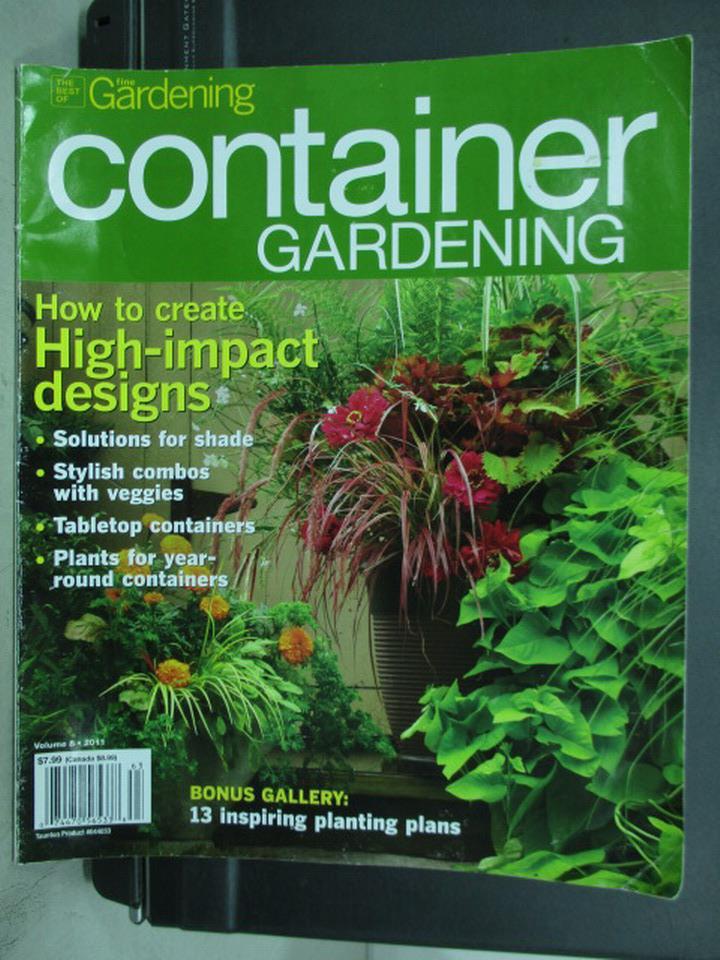 【書寶二手書T1/園藝_QKG】Container gardening_How to create等