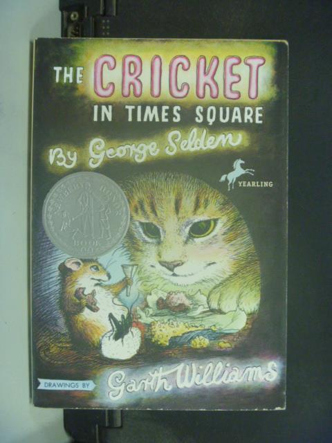 【書寶二手書T1/原文小說_KII】The cricket in Times Square_Selden
