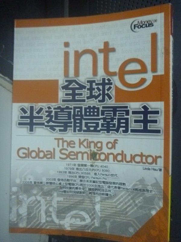 【書寶二手書T1/財經企管_LKX】全球半導體霸主INTEL_Linda Hsu