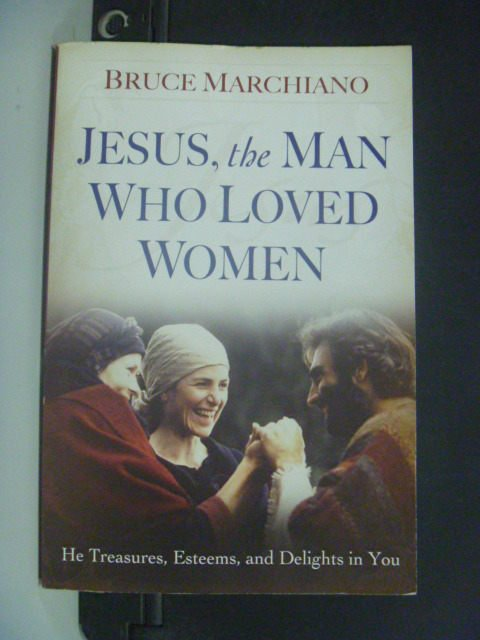 【書寶二手書T8/宗教_KHX】Jesus, the Man Who Loved Women