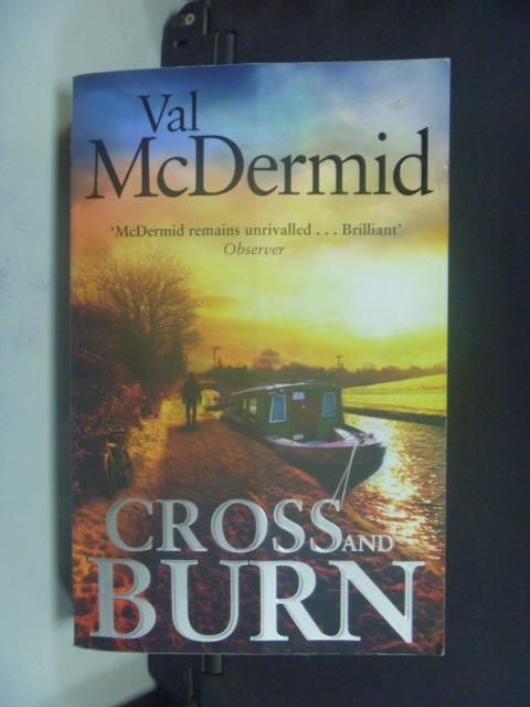 【書寶二手書T6/原文小說_KJN】Cross and Burn_Val McDermid