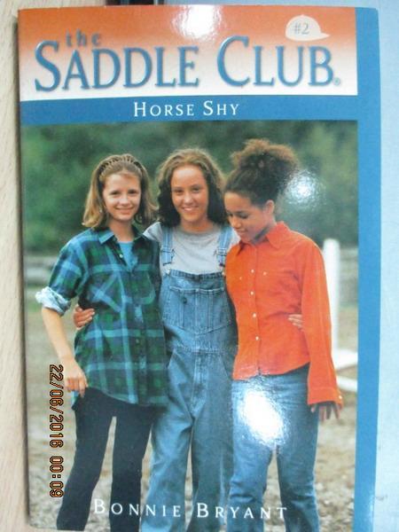 【書寶二手書T1/原文小說_MPR】The saddle club2_Horse shy