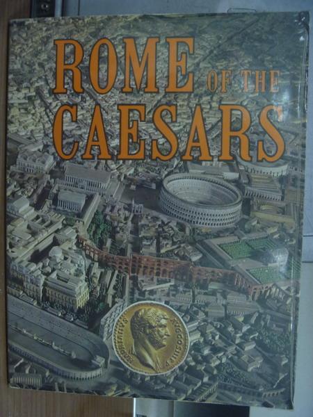 【書寶二手書T2/藝術_PGO】Rome of the caesars