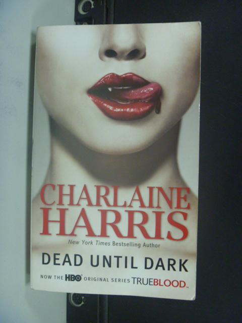 【書寶二手書T9/原文小說_KFS】Dead Until Dark_Harris, Charlaine