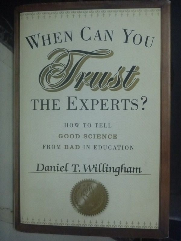 【書寶二手書T3/科學_ZEE】When Can You Trust the Experts?