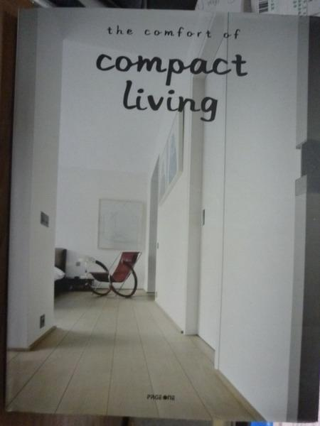 【書寶二手書T7/原文書_PJE】The comfort of compact living