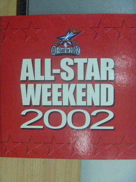 【書寶二手書T7/體育_PBM】ALL-STAR Weekend 2002