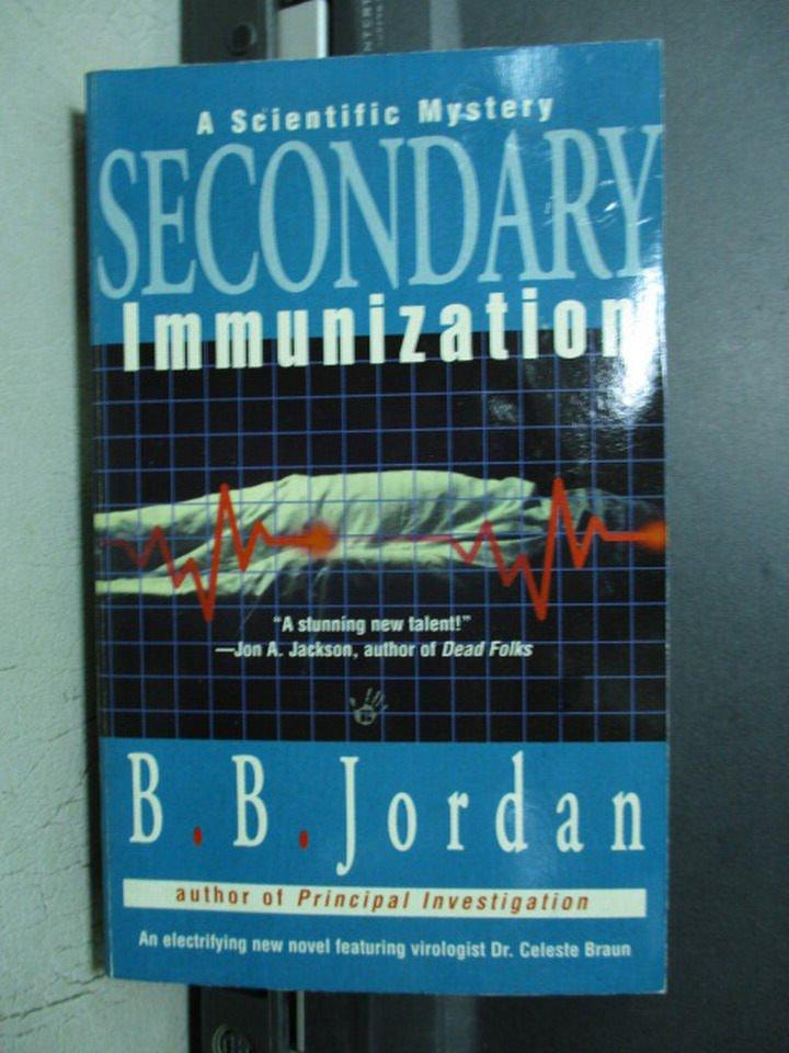 【書寶二手書T8/醫療_OQC】Secondary Immunization_B.B.Jordan